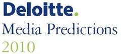 Deloitte 2010 Media Predictions
