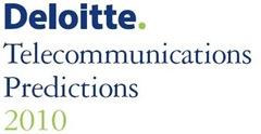Deloitte 2010 Telcom Predictions